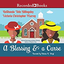 A Blessing & a Curse Audiobook by ReShonda Tate Billingsley, Victoria Chirstopher Murray Narrated by Patricia Floyd