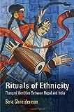 "Sara Shneiderman, ""Rituals of Ethnicity: Thangmi Identities Between Nepal and India"" (U Pennsylvania Press, 2015)"