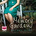 The Memory Garden (       UNABRIDGED) by Rachel Hore Narrated by Jilly Bond