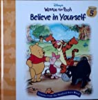 Winnie the Pooh Believe in Yourself…