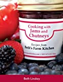 Cooking with Jams and Chutneys, Recipes From Beth