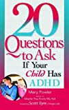 20 Questions To Ask If Your Child Has ADHD