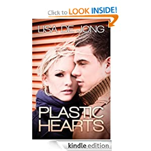 Plastic Hearts Lisa De Jong and Jennifer Roberts-Hall