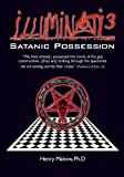 img - for By Henry Makow Ph.D Illuminati3: Satanic Possession: There is only one Conspiracy book / textbook / text book