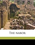 The nabob;