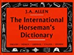 The International Horseman's Dictiona...