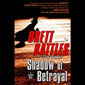 Shadow of Betrayal | [Brett Battles]
