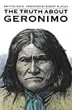 img - for The Truth About Geronimo book / textbook / text book