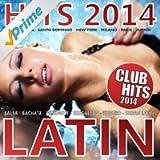 Latino Hits 2014 - Club Hits 2014 (Merengue. Reggaeton, Salsa, Bachata, Kuduro, Urban Latin) (Merengue. Reggaeton, Salsa, Bachata, Kuduro, Urban Latin)
