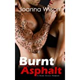 Burnt Asphalt: A Biker Erotic Romance (Free Guns MC Book 3) by Joanna Wilson  (Apr 9, 2014)