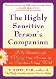 img - for The Highly Sensitive Person's Companion: Daily Exercises for Calming Your Senses in an Overstimulating World book / textbook / text book