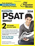 img - for Cracking the PSAT/NMSQT with 2 Practice Tests, 2014 Edition (College Test Preparation) book / textbook / text book