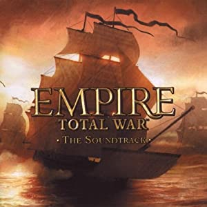 "Empire Total War ""The Soundtrack"""
