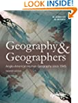 Geography and Geographers: Anglo-Nort...