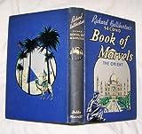 Richard Halliburton's Second Book Of Marvels - The Orient (0804231141) by Halliburton, Richard