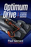 img - for Optimum Drive: The Road Map to Driving Greatness book / textbook / text book