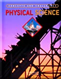 Physical Science: Concepts and Challenges (078546767X) by Leonard Bernstein