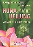 Huna-Heilung - Die Kraft der eigenen Symbole