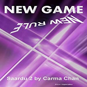New Game New Rules: Saardu, Book 2 | [Carma Chan]