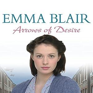 Arrows of Desire | [Emma Blair]