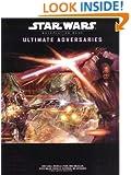 Ultimate Adversaries (Star Wars Roleplaying Game)