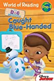 World of Reading: Doc McStuffins Caught Blue-Handed: Pre-Level 1