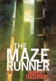 James Dashner The Maze Runner (Maze Runner Trilogy)