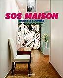 SOS maison : Avant et après
