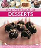 Kate Eddison Best-ever book of desserts: Sensational Sweet Recipes from Around the World: 140 Delectable Dishes Shown in 250 Stunning Photographs