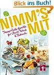 Nimm's mit: Transportable Gerichte f�...