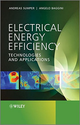 Electrical Energy Efficiency: Technologies and Applications, by Andreas Sumper, Angelo Baggini