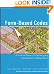 Form Based Codes: A Guide for Planner...