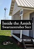First Amendment: Inside the Amish Swartzentruber Sect
