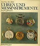 Uhren und Messinstrumente des 15. bis...