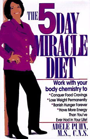 5-Day Miracle Diet, Adele Puhn