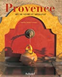Provence : Cet artisanat
