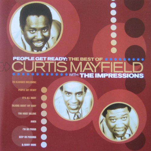 Impressions - The Best of Curtis Mayfield with The Impressions - Zortam Music