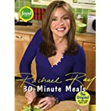 30-Minute Meals ~ Rachael Ray