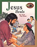 Jesus Heals (Awesome Adventure Bible Stories)