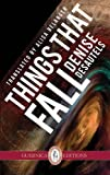 img - for Things That Fall (Essential Translation Series) book / textbook / text book