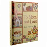 img - for To Mom, with Love: SpiritLifters(TM) book / textbook / text book