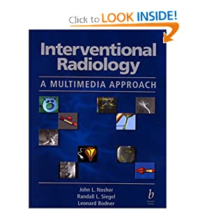Interventional Radiology: A Multimedia Approach (Book with 2 CD-ROM for Windows)