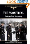 The SS On Trial - Evidence from Nurem...