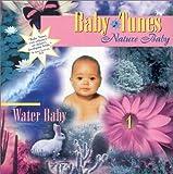 Nature Baby: Water Baby (Baby Tunes)