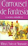 Carrousel de Fantasia: Cuentos Infantiles (Spanish Edition)
