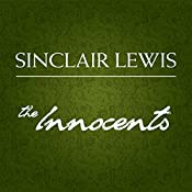 The Innocents: A Story for Lovers | [Sinclair Lewis]
