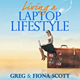 img - for Living a Laptop Lifestyle: Reclaim Your Life by Making Money Online book / textbook / text book