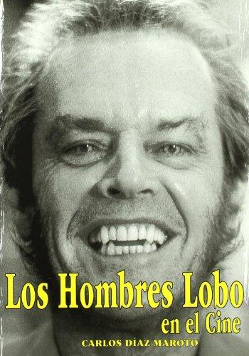 Los hombres lobo / Werewolves: En El Cine / at the Movies