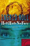 Hell Hath No Fury (0006497667) by Ingrid Noll