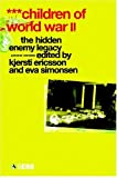 img - for Children of World War II: The Hidden Enemy Legacy book / textbook / text book